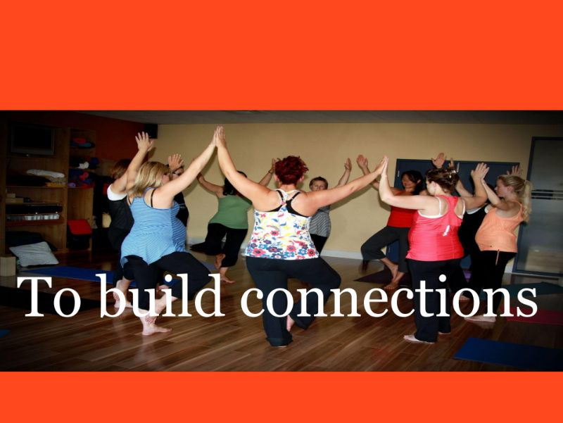 yoga builds connections