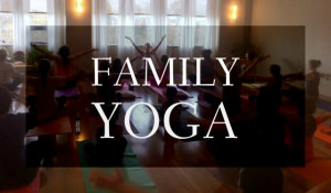 Family Yoga at Body to Bliss