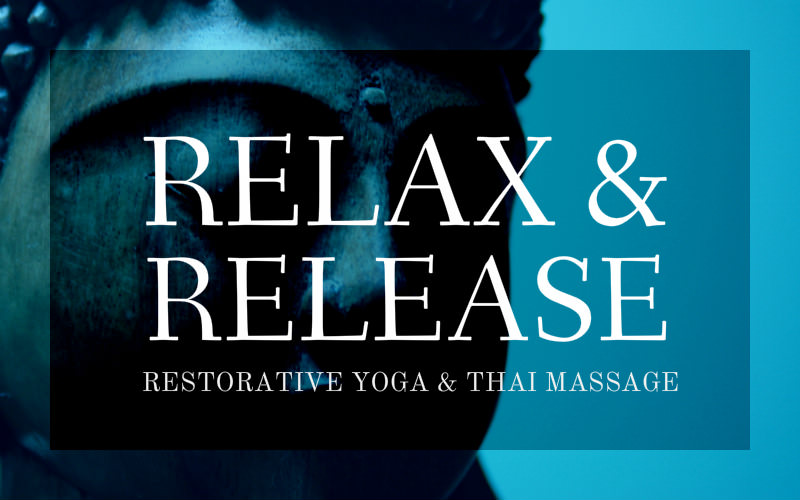 Restorative Yoga & Thai Massage