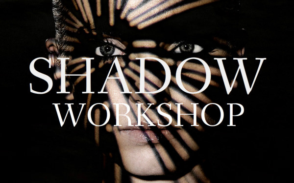 Shadow Workshop